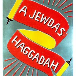 front page of the Jewdas haggadah