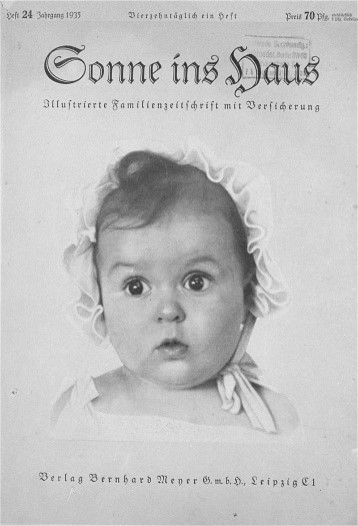 "Photo of Hessy Levinsons Taft, a Jewish baby who won a competition to find ""the most beautiful Aryan baby"" in 1935."